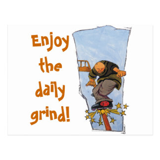 The daily grind! postcard