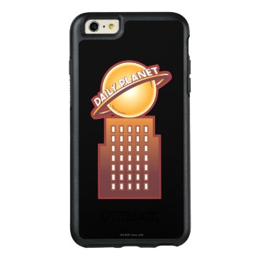 The Daily Planet OtterBox iPhone 6/6s Plus Case