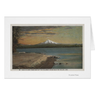 The Dalles, Oregon - Mt. Hood from Columbia Rive Greeting Card