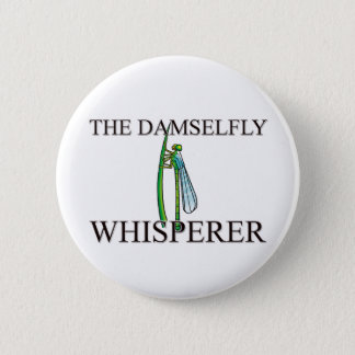 The Damselfly Whisperer Button