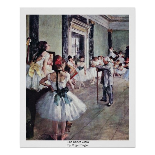 The Dance Class By Edgar Degas Posters