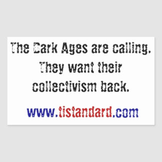 The Dark Ages Are Calling Rectangle Sticker
