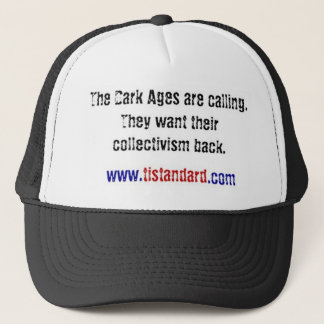 The Dark Ages Are Calling Trucker Hat
