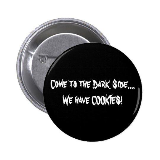 The Dark Side Button