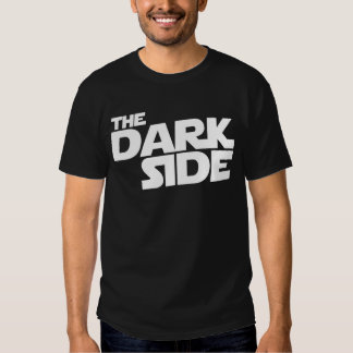 The Dark Side Tee Shirt