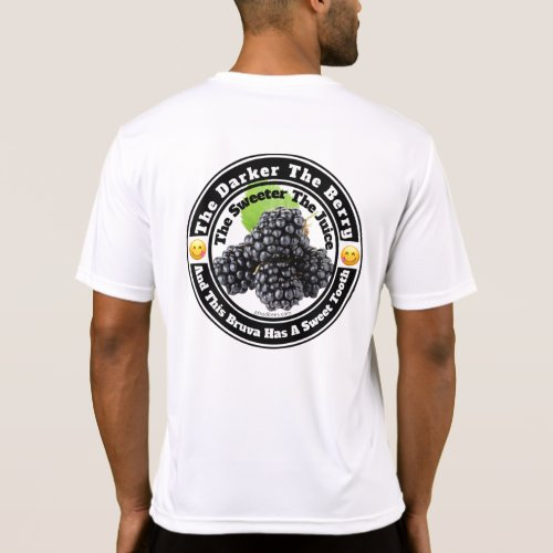 The Darker The Berry The Sweeter The Juice T_Shirt