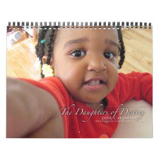 The Daughters of Destiny 2008 Calendar