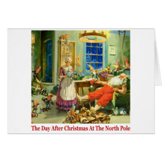 The Day After Christmas at the North Pole. Greeting Cards