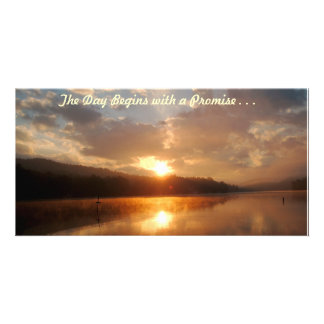 The Day Begins with a Promise . . . Photo Card