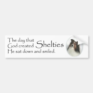 The Day Shelties Were Created Bumper Sticker