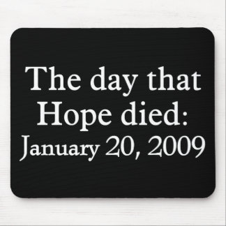 The day that Hope died Mouse Pad