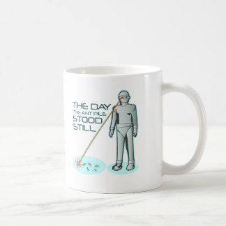 The Day the Ant Pile Stood Still Classic White Coffee Mug