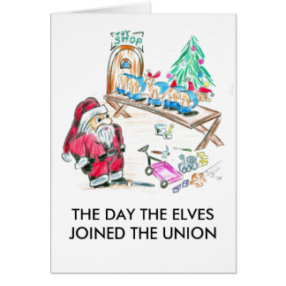 THE DAY THE ELVES JOINED THE UNION CARD