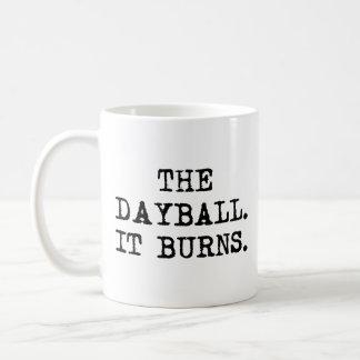 The Dayball.  It Burns.  The Mug. Classic White Coffee Mug