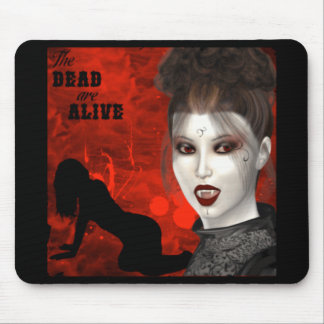 The Dead Are Alive - Mousepad
