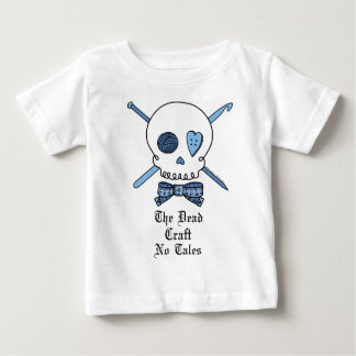 The Dead Craft No Tales (Blue) Baby T-Shirt