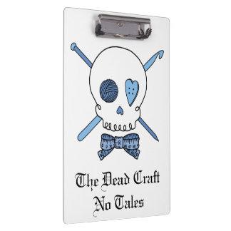 The Dead Craft No Tales - Craft Skull (Blue) Clipboard