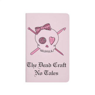 The Dead Craft No Tales - Craft Skull (Pink Back) Journal