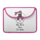 The Dead Hem No Tails (Pink) Sleeve For MacBook Pro