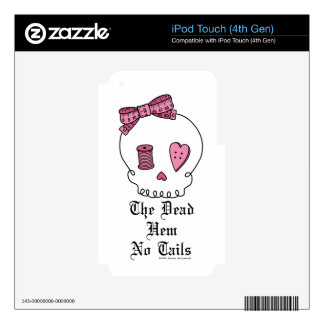 The Dead Hem No Tails (Pink) Skin For iPod Touch 4G