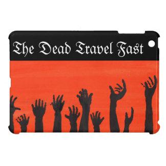 The Dead Travel Fast iPad Mini Covers