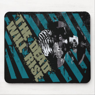The Dead Will Rise Mouse Pads