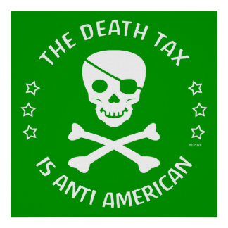 The Death Tax Poster