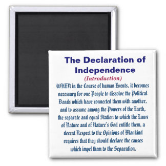 The Declaration of Independence (Introduction) 2 Inch Square Magnet