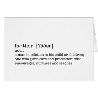 The Definition of a Father; Best Dad in the World Card