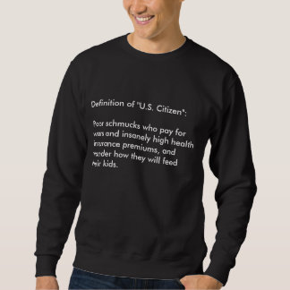 "The Definition Series:  ""U.S. Citizen"" and ""Kids"" Sweatshirt"