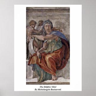 The Delphic Sibyl By Michelangelo Buonarroti Poster