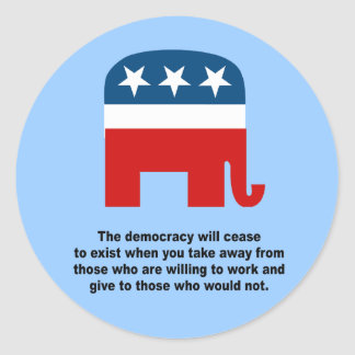 The democracy will cease to exist stickers