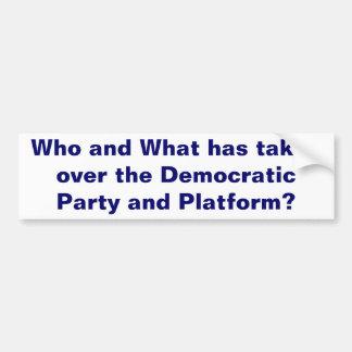 The Democratic Party Bumper Sticker Car Bumper Sticker