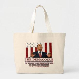 The Demogogue- Obama sure fits Bag