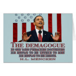 The Demogogue- Obama sure fits! Greeting Card
