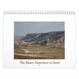The Desert Experience in Israel Wall Calendar