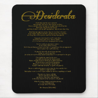 "The Desiderata ""Desired Things"" Mouse Pad"