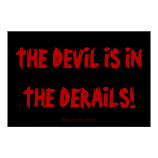 THE DEVIL IS IN THE DERAILS! POSTER
