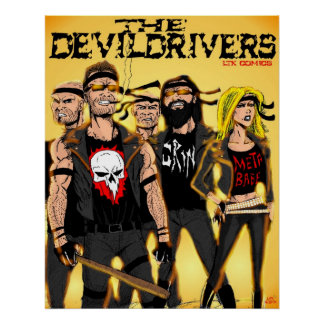 The Devildrivers Gang Poster