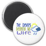 The Devil's Beating His Wife Fridge Magnet