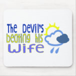 The Devil's Beating His Wife Mousepads