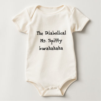 The Diabolical Mr. Spitty Baby Bodysuit