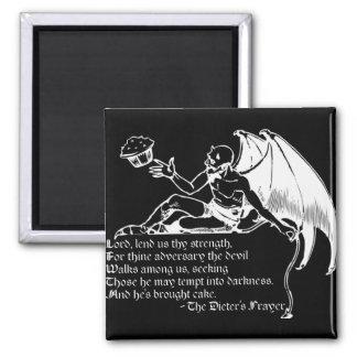 The Dieter's Prayer (white) 2 Inch Square Magnet