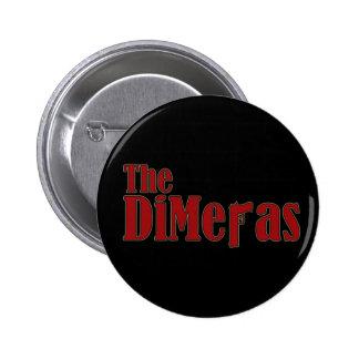 """""""The DiMeras"""" Button"""