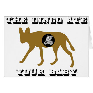 The Dingo Ate Your Baby Card