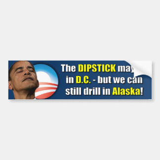The Dipstick lives in D.C. Bumper Sticker