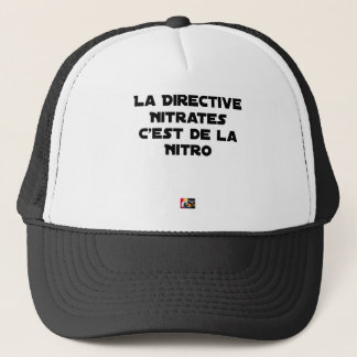 The Directive Nitrates, it is of Nitro - Plays of Trucker Hat