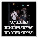 The Dirty Dirty poster