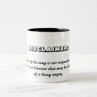 "The ""Disclaimer"" coffee mug"