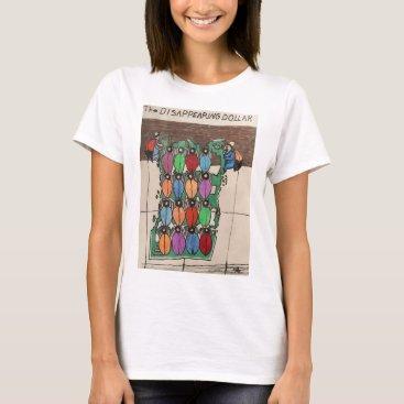 the dissapearing Dollar T-Shirt